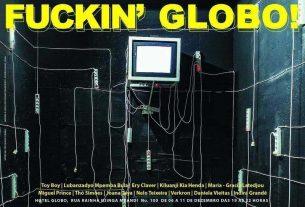 2° Edição do Fuckin' Globo chega a Luanda